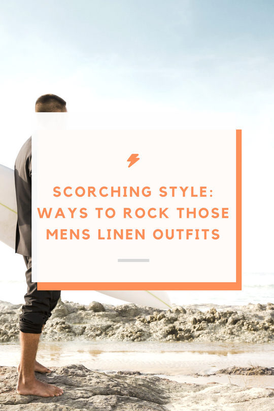 Scorching Style Ways to Rock Those Mens Linen Outfits