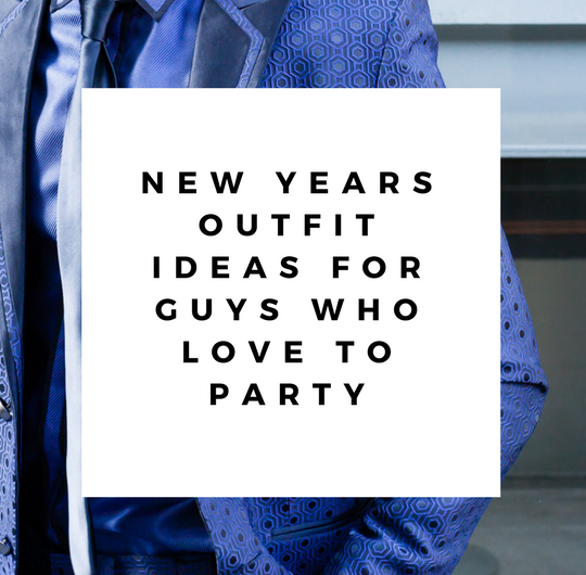 new years outfits ideas guys love party