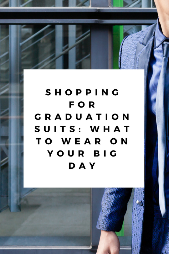 shopping graduation suits what to wear on big day