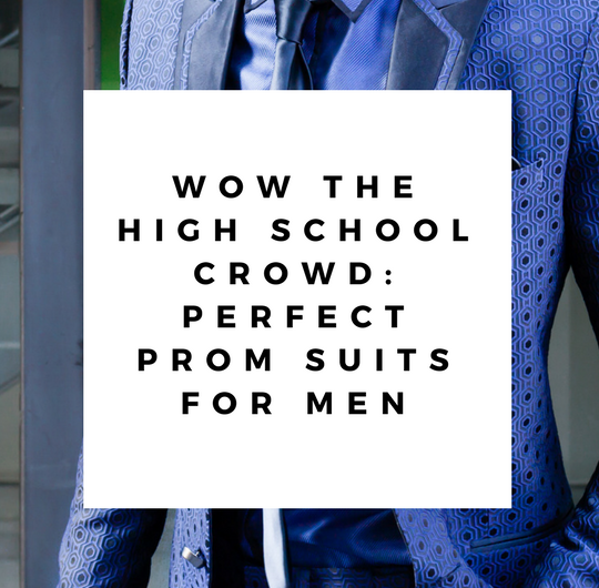 wow the high school crowd perfect prom suits men